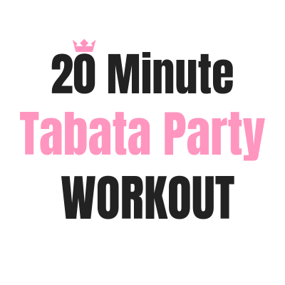 20 Minute Tabata Party