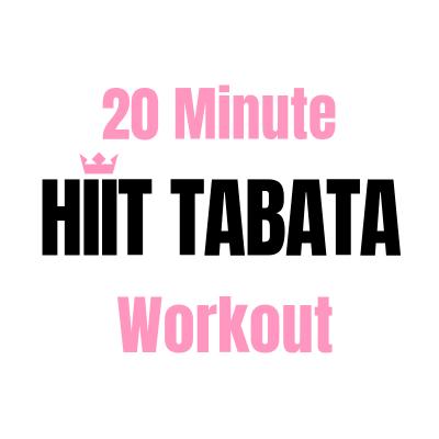 20 Minute Quick HIIT Tabata