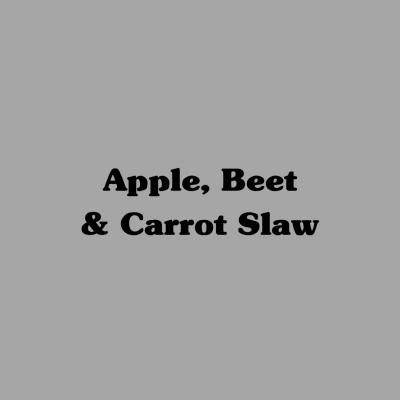 Apple Beet & Carrot Slaw