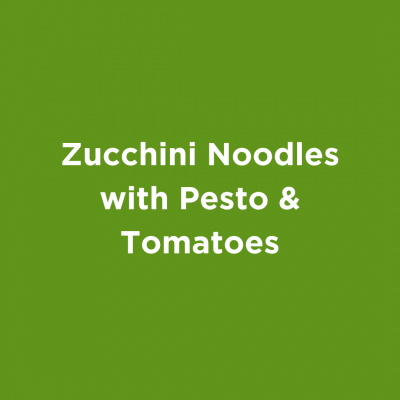 Zucchini Noodles with Pesto & Tomatoes