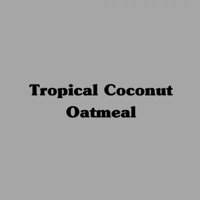 Tropical Coconut Oatmeal