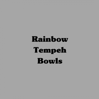 Rainbow Tempeh Bowl