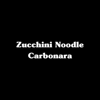 Zucchini Noodle Carbonara