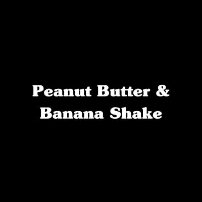 Peanut Butter & Banana Shake
