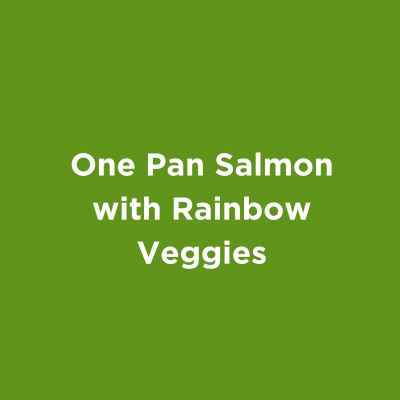 One Pan Salmon with Rainbow Veggies