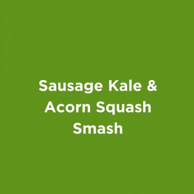 Sausage Kale & Acorn Squash Smash