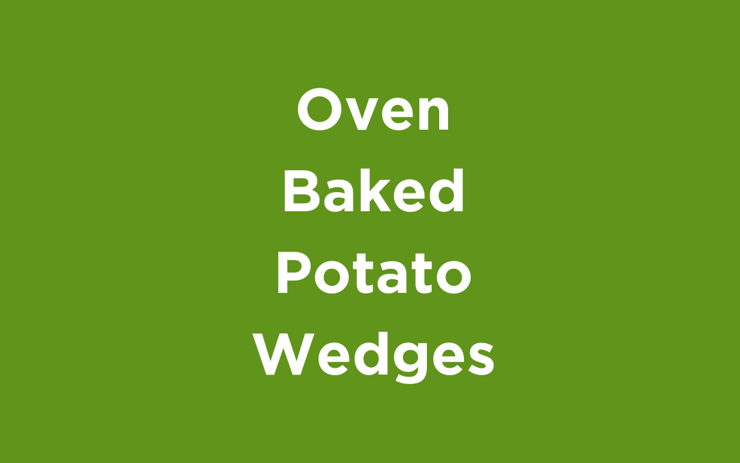 Oven Baked Potatoes Wedges
