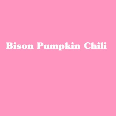 Bison Pumpkin Chili