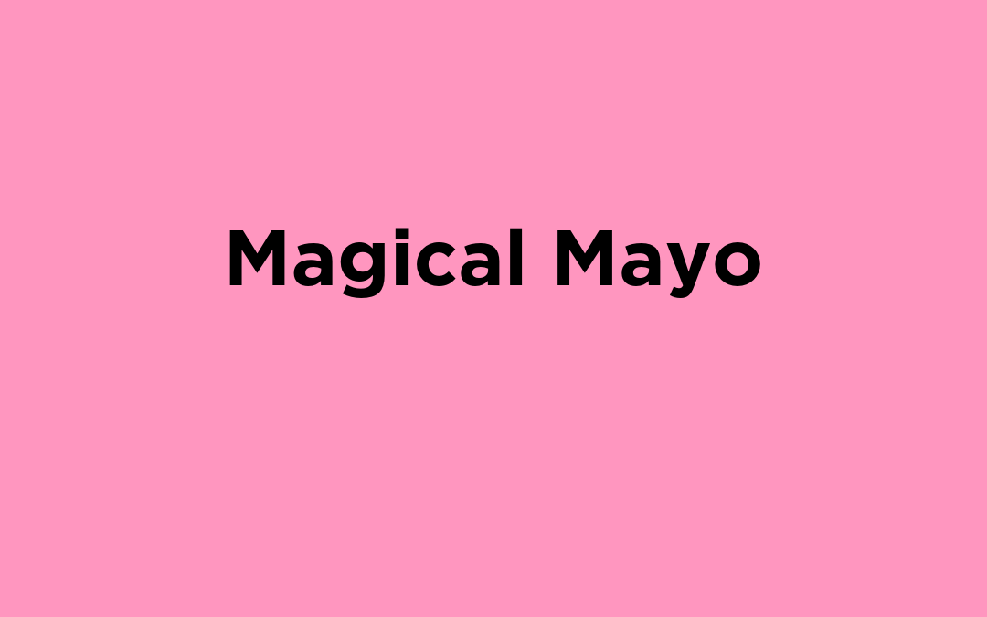 Magical Mayo