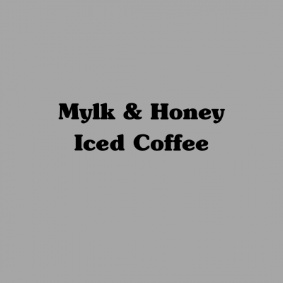Mylk & Honey Iced Coffee
