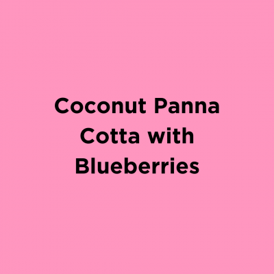Coconut Panna Cotta with Blueberries