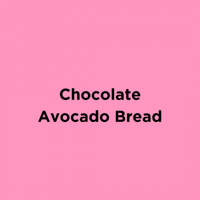 Chocolate Avocado Bread