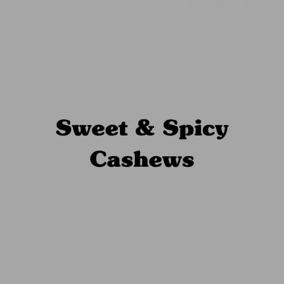 Sweet & Spicy Cashews
