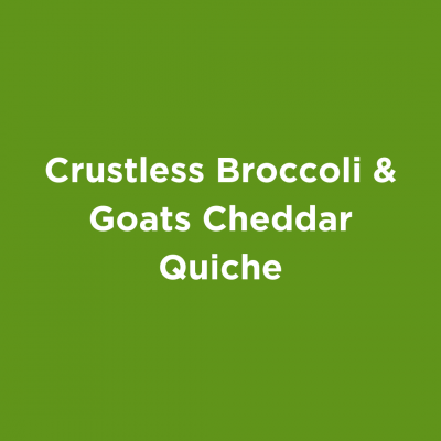 Crustless Broccoli & Goats Cheddar Quiche