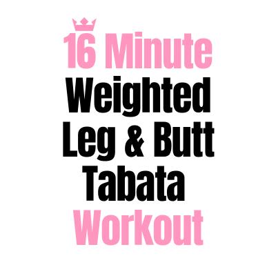 16 Minute Heavy Leg & Butt Tabata Workout