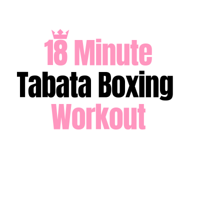 18 Minute Tabata Boxing Workout