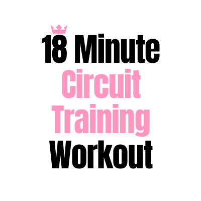 18 Minute Circuit Training Workout