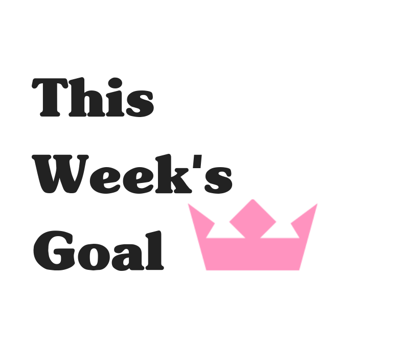 This Week's Goal: May 13th