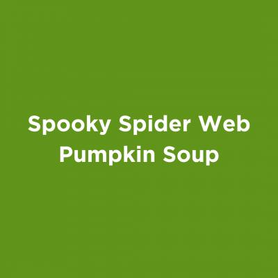 Spooky Spider Web Pumpkin Soup