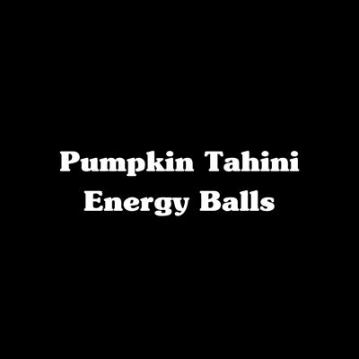 Pumpkin Tahini Energy Balls