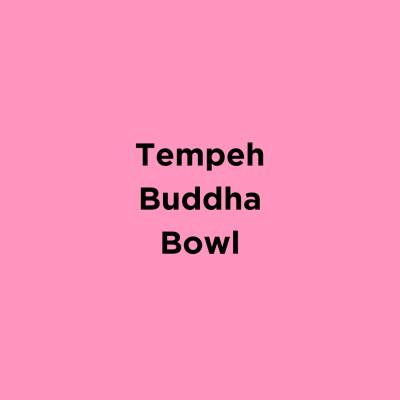 Tempeh Buddha Bowl