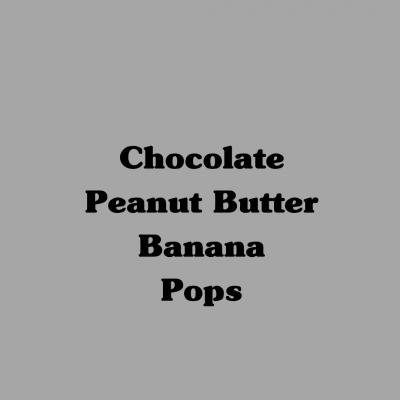 Chocolate Peanut Butter Banana Pops