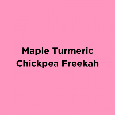 Maple Turmeric Chickpea Freekah