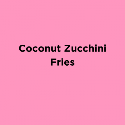 Coconut Zucchini Fries