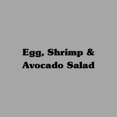 Egg, Shrimp & Avocado Salad