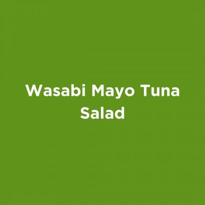 Wasabi Mayo Tuna Salad