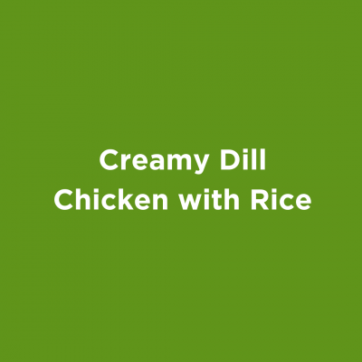 Creamy Dill Chicken with Rice