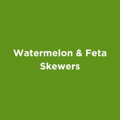 Watermelon & Feta Skewers