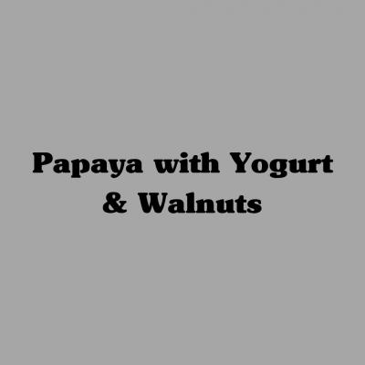 Papaya with Yogurt & Walnuts