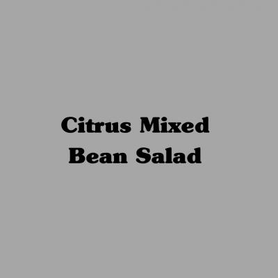 Citrus & Mixed Bean Salad